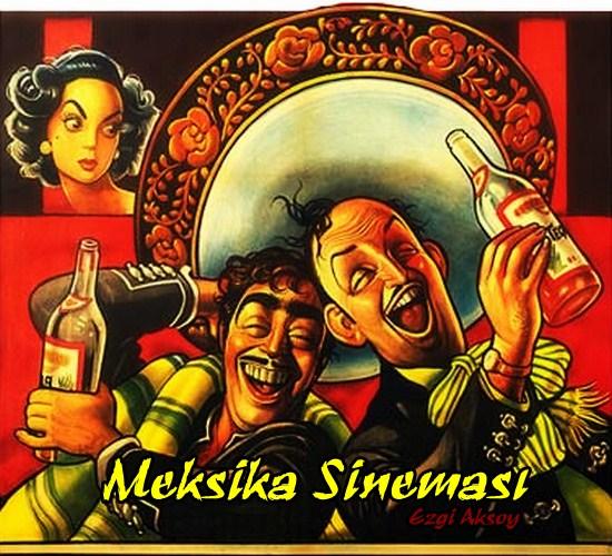 Dosya: Meksika Sineması III 1 – 1Tal Para Cual1