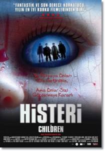The Children / Histeri (2008) 1 – Histeri Filmi Afisi