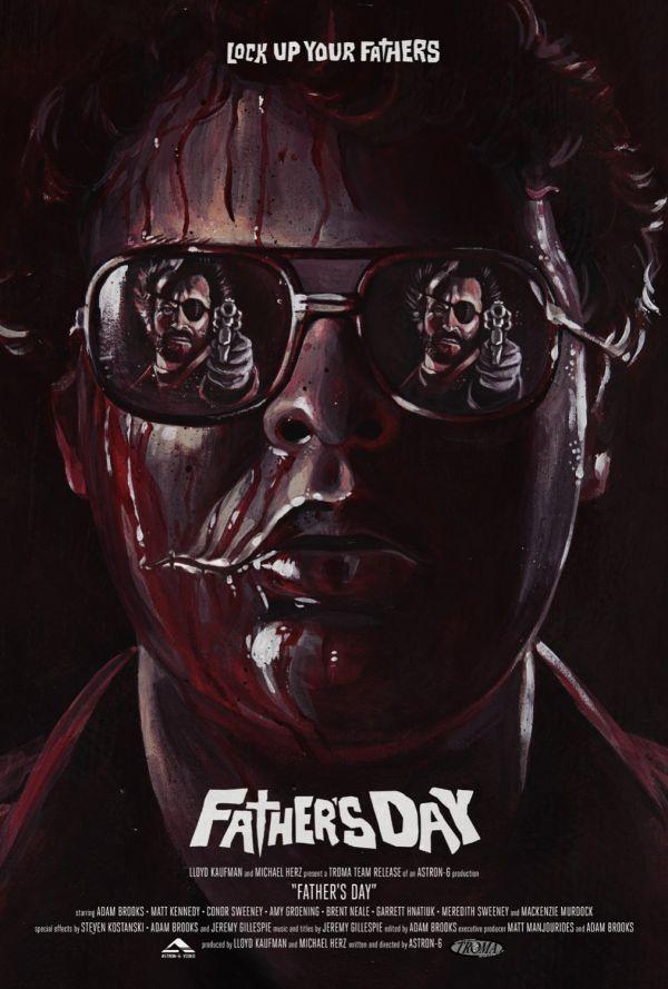 Troma'dır, Ne Yapsa Yeridir: Father's Day 1 – fathers day afis