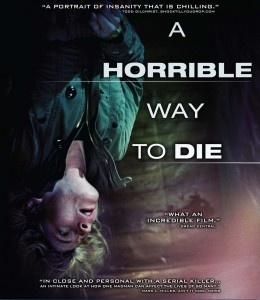 A Horrible Way to Die 1 – horrible way afis