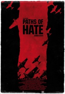 Paths of Hate (2010) 1 – Paths of Hate poster