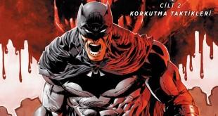 JBC Yayıncılık'tan Yeni Çizgi Romanlar! 1 – Detective Comics Korkutma Taktikleri Büyük