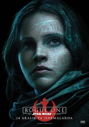 Rogue One: A Star Wars Story'den Yeni Video 1 – Rogue One A Star Wars Story karakter afişi 1