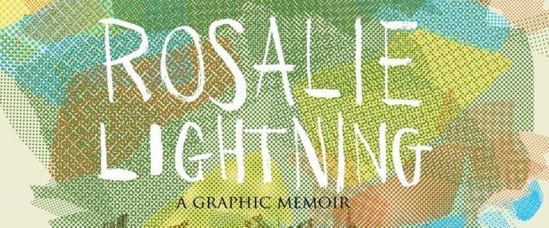 2016'dan İz Bırakan 14 Çizgi Roman ve Dahası 2 – Rosalie Lightning Tom Hart
