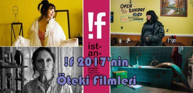 !f 2017'nin Öteki Filmleri 1 – if 2017 Öteki Filmleri