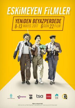 Eskimeyen Türk Filmleri Yeniden Beyazperdede! 1 – Eskimeyen Filmler afiş