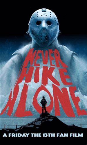 Jason Geri Döndü: Never Hike Alone (2017) 1 – Never Hike Alone poster