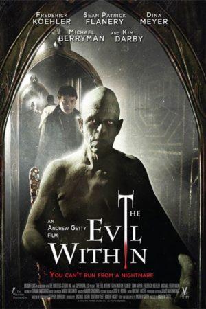 Bir Milyonerin Hezeyanları: The Evil Within (2017) 1 – The Evil Within poster 1