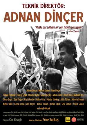 Futbolcu Yetiştirmeye Adanan Bir Ömrün Belgeseli 1 – Teknik Direktör Adnan Dinçer poster