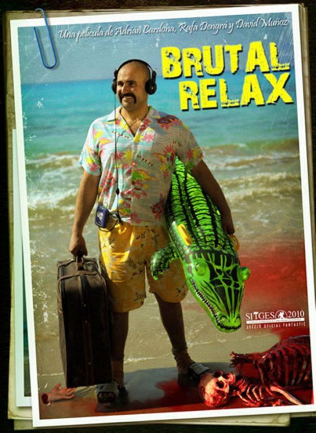 İspanya'dan 2 Kısa: Kollar Bacaklar Havaya 2 – Brutal Relax poster