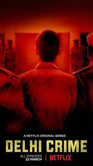 Fırsatını Bulan Her Erkek Tecavüz Eder mi: Delhi Crime 2 – Delhi Crime poster