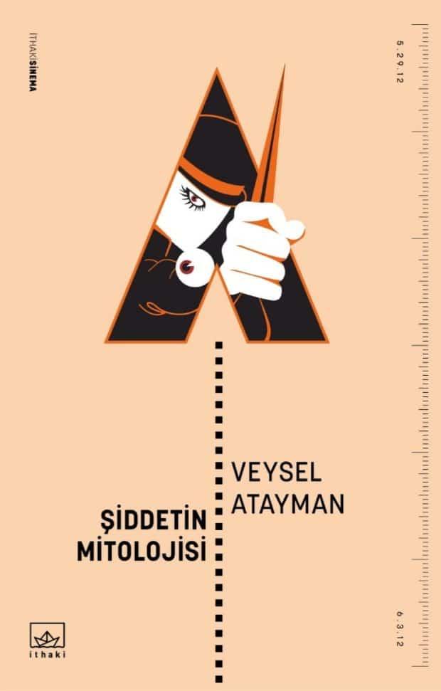 Sinema Dizisinin Beşinci Kitabı: Şiddetin Mitolojisi 1 – iddetin Mitolojisi kapak