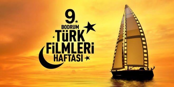 9. Bodrum Türk Filmleri Haftası 19 Eylül'de Başlıyor! 1 – 1564645905 BTFH