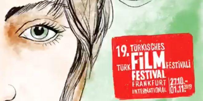 19. Frankfurt Türk Film Festivali 27 Ekim'de Başlıyor 1 – 19 Frankfurt Türk Film Festivali