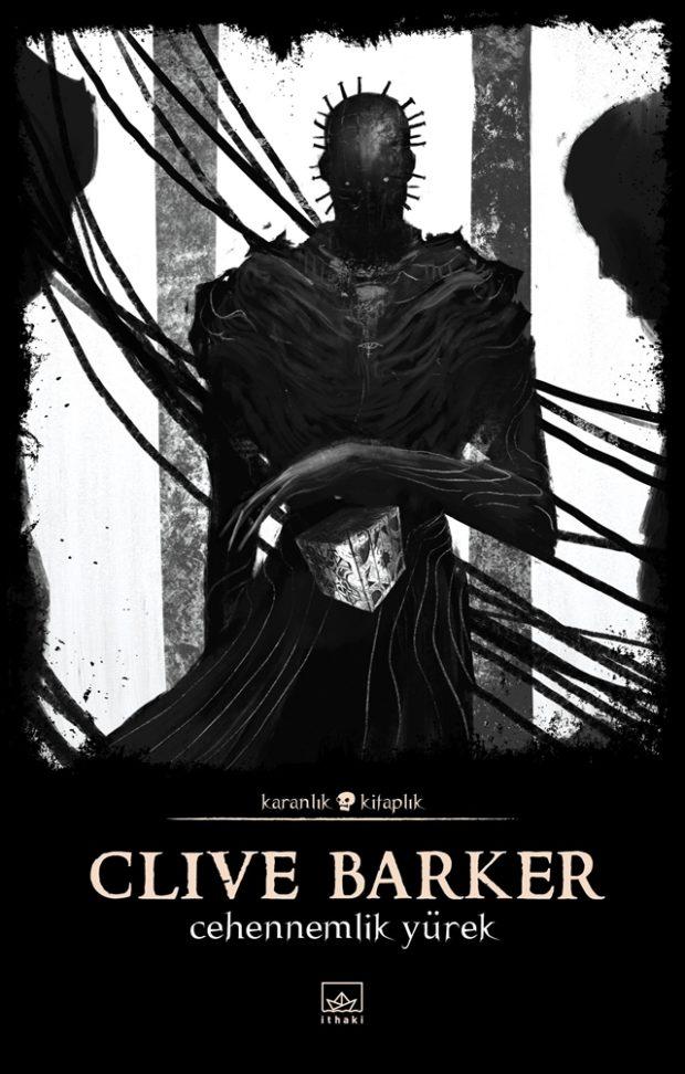 Karanlık Kitaplık Dizisinin 20. Kitabı Cehennemlik Yürek 1 – Clive Barker Cehennemlik Yürek