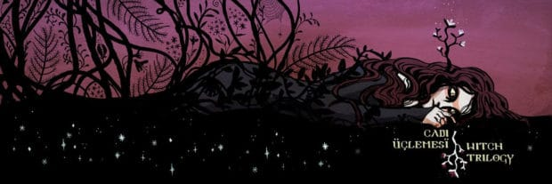 Ceylan Özgün Özçelik İmzalı Cadı Üçlemesi Başlıyor 1 – Cadı Üçlemesi illüstrasyon