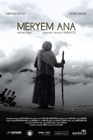 Kapitalizmin Esaret Kültürü Üzerine: Meryem Ana (2018) 2 – Meryem Ana 2018 poster