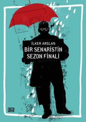 """Bir Senaristin İlk Romanı: """"Bir Senaristin Sezon Finali"""" 2 – Bir Senaristin Sezon Finali kapak"""